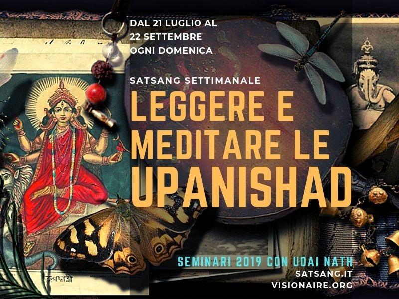 Leggere e Meditare le Upanishad.
