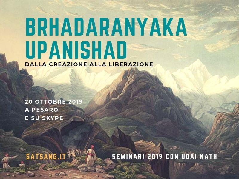 Brhadaranyaka Upanishad. Dalla Creazione alla Liberazione.