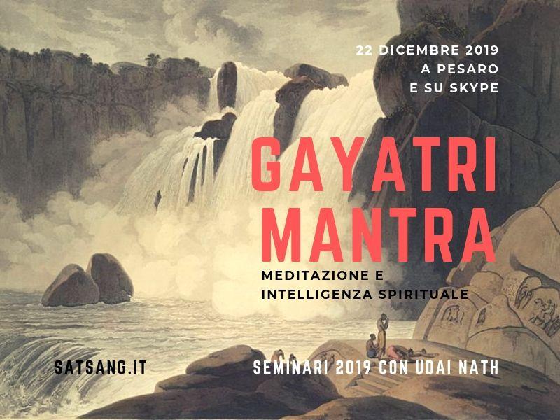 Gayatri Mantra. La Meditazione e l'Intelligenza Spirituale.