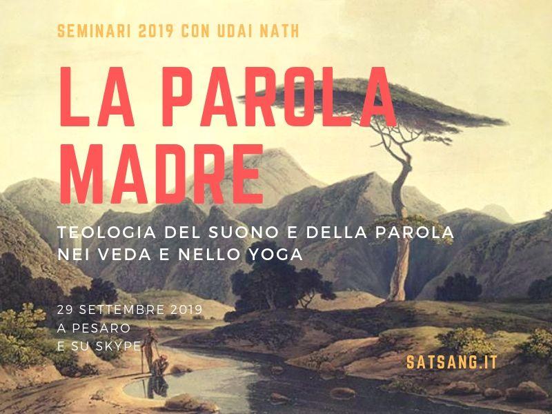 Parola Madre. Teologia del Suono e della Parola nei Veda e nello Yoga.